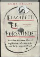Forside fra bogen Elizabeth er forsvundet
