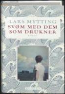 Forside fra bogen Svøm med dem som drukner