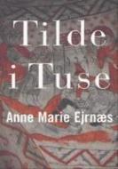 Forside fra bogen Tilde i Tuse